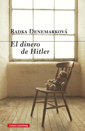 Radka Denemarková | El dinero de Hitler