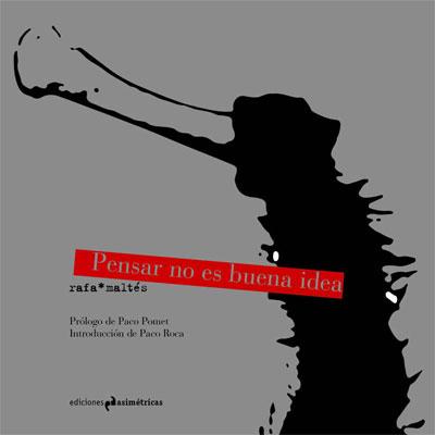 Rafa Maltés | Pensar no es buena idea