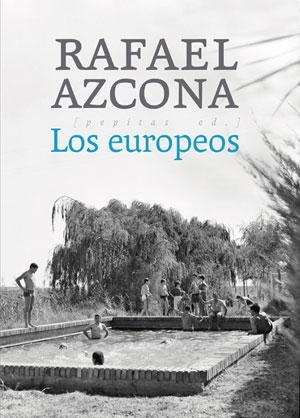 Rafael Azcona | Los europeos