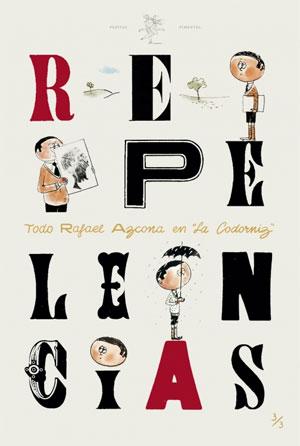 Rafael Azcona | Repelencias