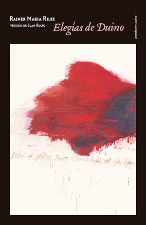 Rainer Maria Rilke | Elegías de Duino