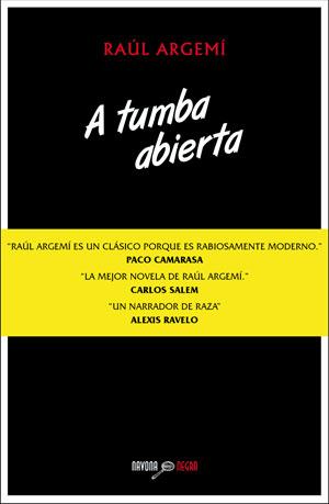 Raúl Argemí | A tumba abierta