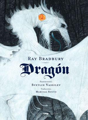 Ray Bradbury | Dragón