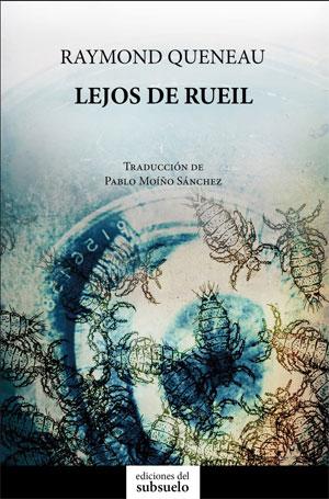 Raymond Queneau | Lejos de Rueil