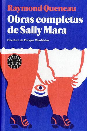 Obras completas de Sally Mara   Raymond Queneau