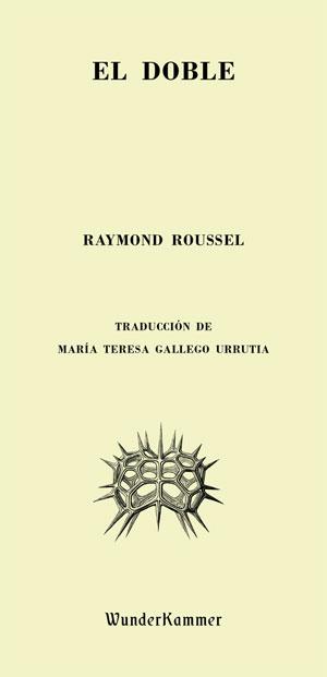 Raymond Roussel | El doble
