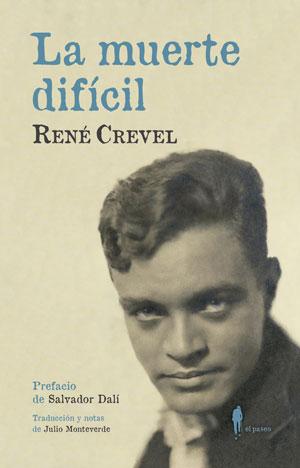 René Crevel | La muerte difícil
