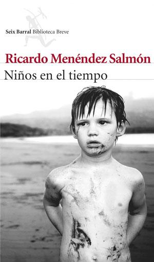 Niños en el tiempo | Ricardo Menéndez Salmón