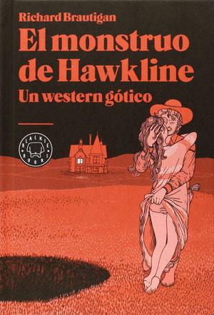 Richard Brautigan | El monstruo de Hawkline