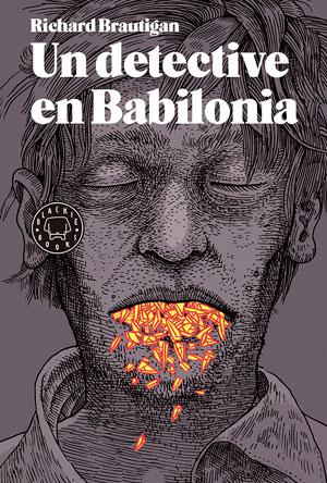 Richard Brautigan   Un detective en Babilonia