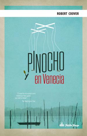 Robert Coover | Pinocho en Venecia