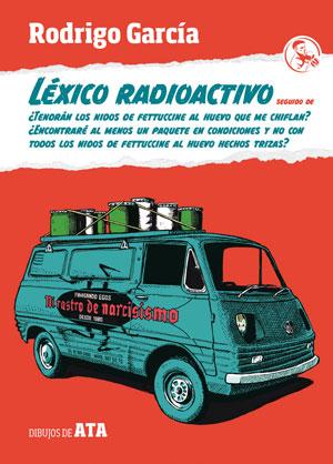 Rodrigo García | Léxico radioactivo