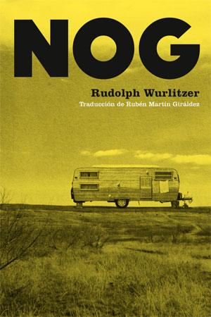 Rudolph Wurlitzer | Nog