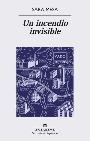 Sara Mesa | Un incendio invisible