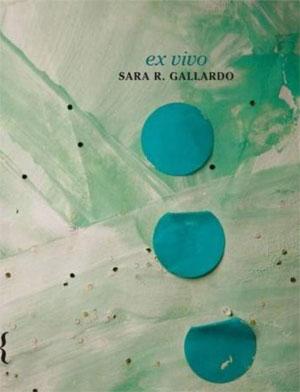 Sara R. Gallardo   Ex vivo