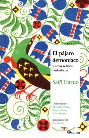 Satō Haruo | El pájaro demoniaco y otros relatos fantásticos