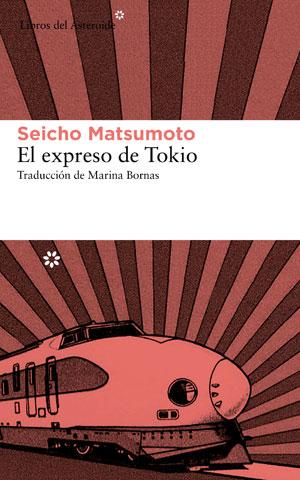 Seicho Matsumoto | El expreso de Tokio