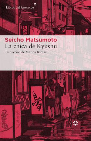 Seicho Matsumoto | La chica de Kyushu
