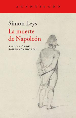 Simon Leys | La muerte de Napoleón