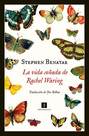 Stephen Benatar | La vida soñada de Rachel Waring