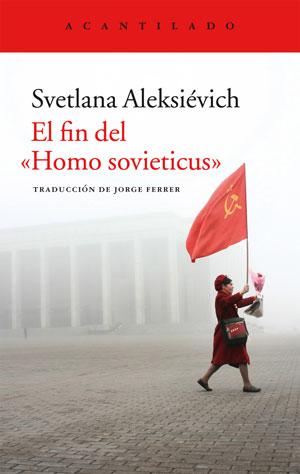 Svetlana Aleksiévich | El fin del «Homo sovieticus»