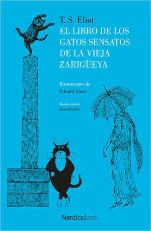 T.S. Eliot | El libro de los gatos sensatos de la vieja zarigüeya