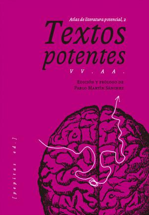 Textos potentes. Atlas de literatura potencial, 2