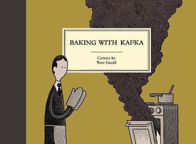 Tom Gauld | En la cocina con Kafka