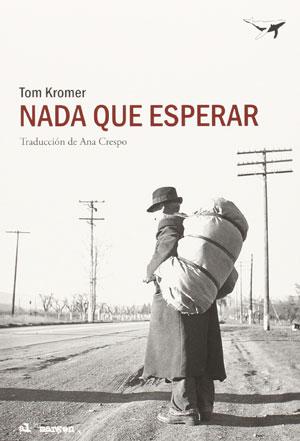 Tom Kromer | Nada que esperar