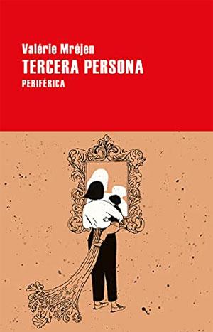 Valérie Mréjen | Tercera persona