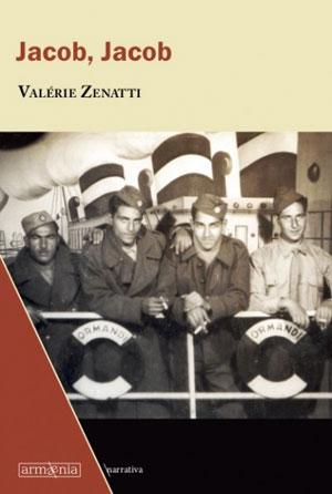 Valérie Zenatti | Jacob, Jacob