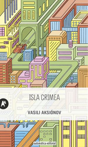 Vasili Aksiónov | Isla Crimea
