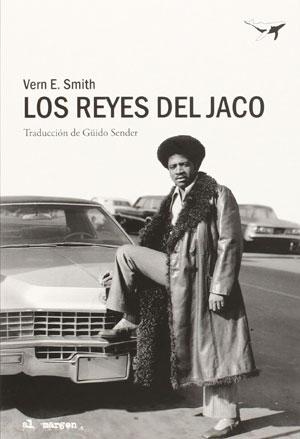 Vern E. Smith | Los reyes del jaco