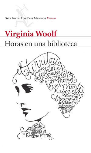 Virginia Woolf | Horas en una biblioteca