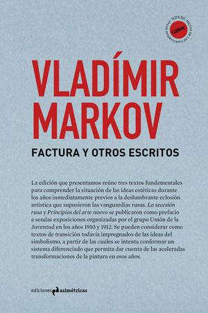 Vladímir Markov | Factura y otros escritos