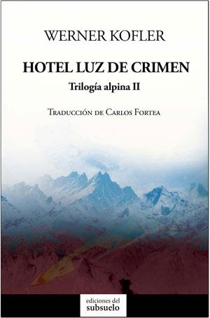 Werner Kofler | Hotel Luz de crimen