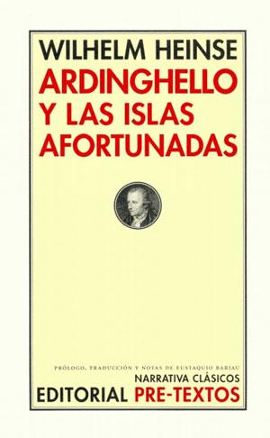 Wilhelm Heinse | Ardinghello y las islas afortunadas