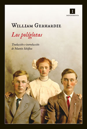 William Gerhardie | Los políglotas