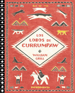 William Grill | Los lobos de Currumpaw