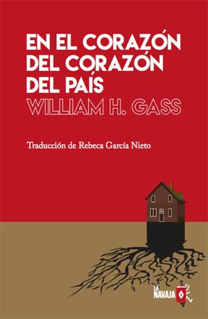 William H. Gass | En el corazón del corazón del país