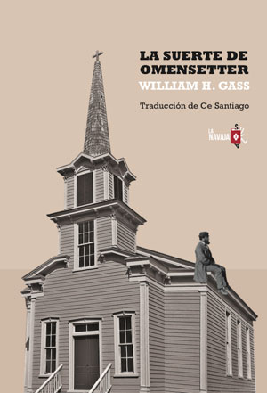 William H. Gass | La suerte de Omensetter