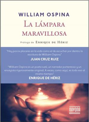 William Ospina | La lámpara maravillosa