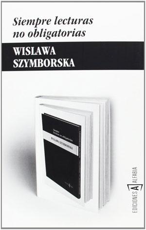 Wisława Szymborska. Lecturas obligatorias, por Juan Jiménez García - Détour