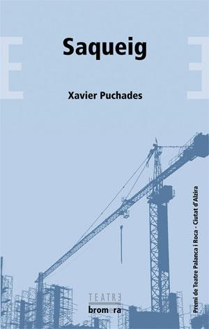 Xavier Puchades | Saqueig