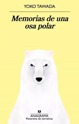 Yoko Tawada | Memorias de una osa polar