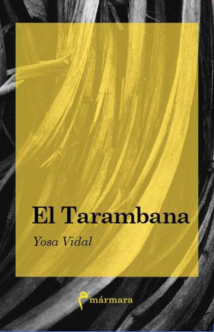 Yosa Vidal | El tarambana