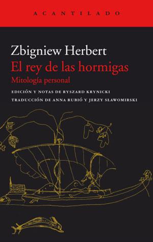 Zbigniew Herbert | El rey de las hormigas